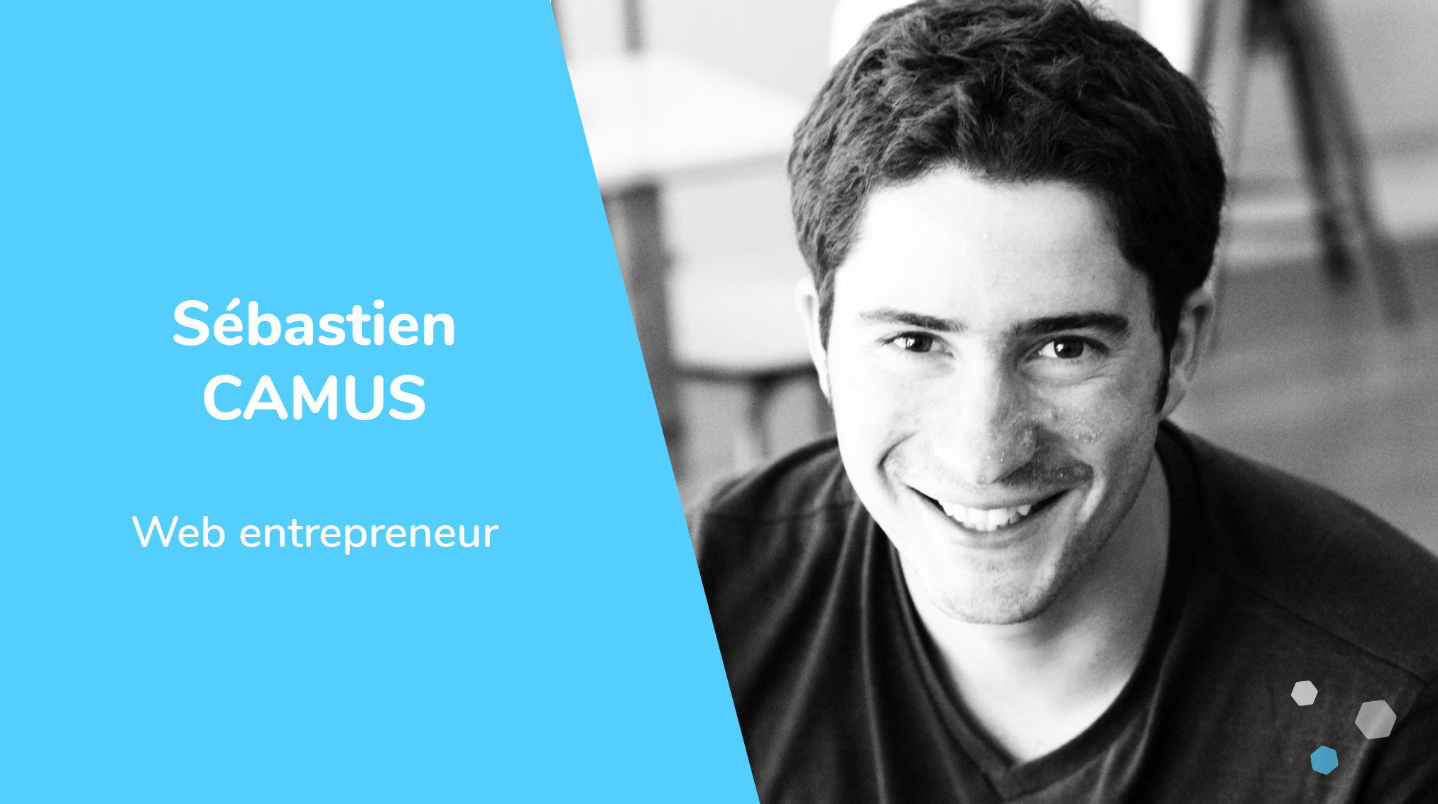 Sébastien Camus, Web entrepreneur