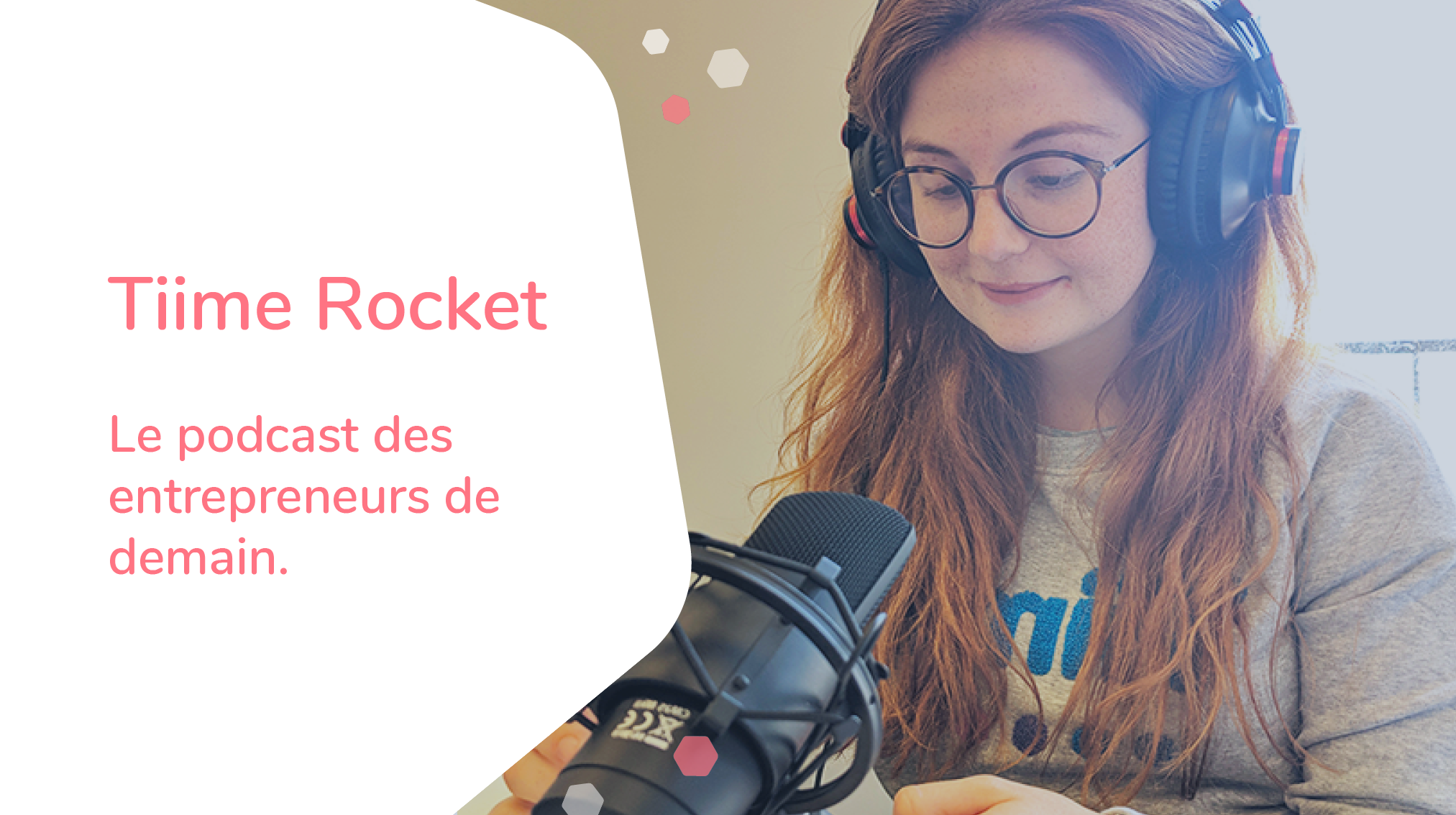 Tiime Rocket, le podcast des entrepreneurs de demain